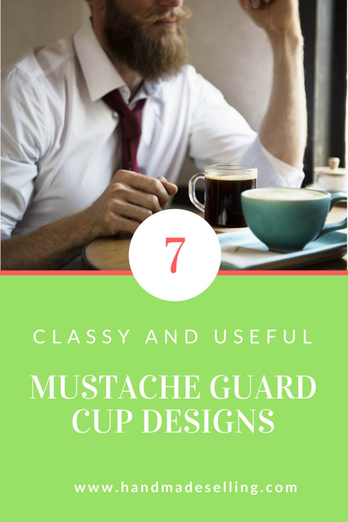 7 Delightful Mustache Guard Cup Designs to Blow Your Mind