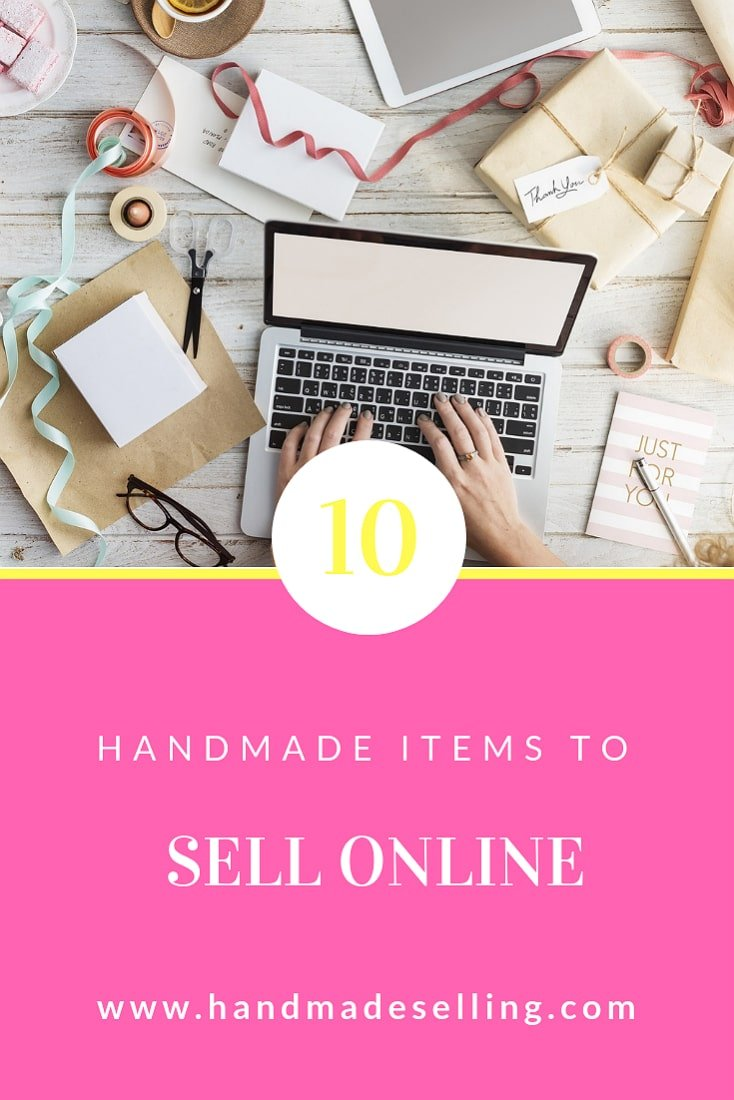 top 10 handmade items to sell online