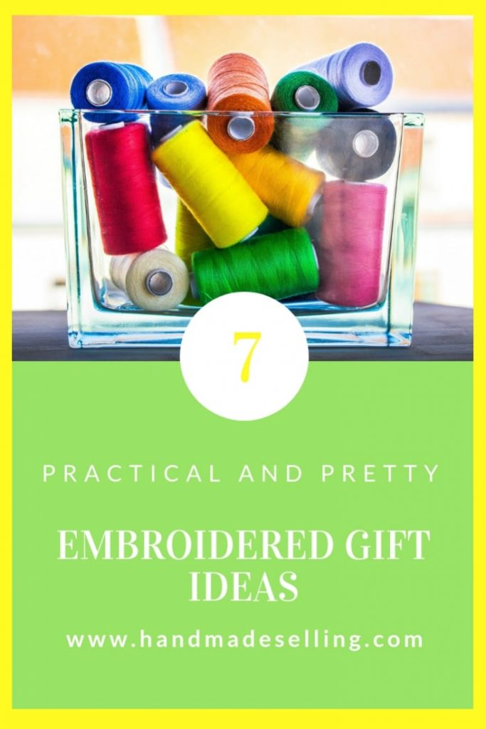 7 Embroidered Gift Ideas That Will Make You Look Bright