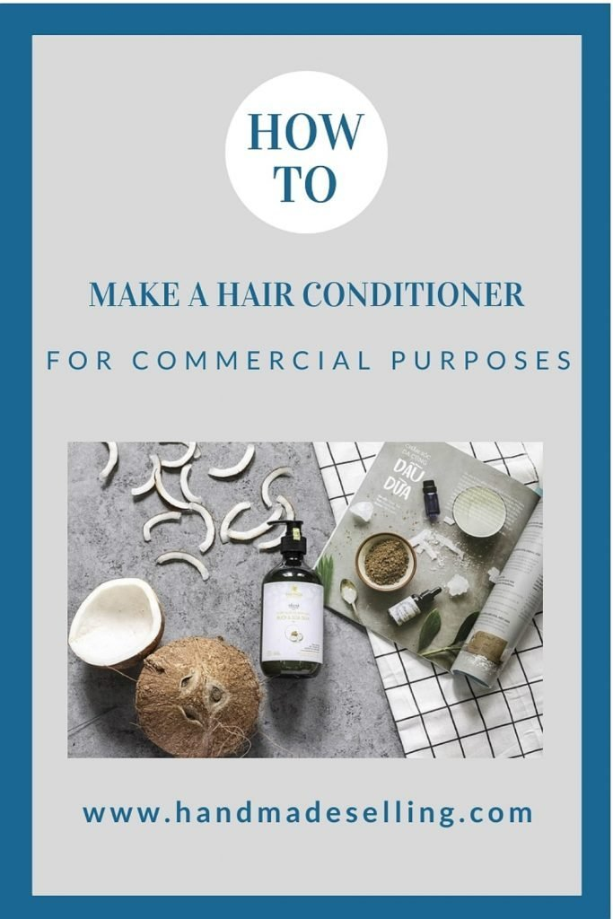 How to make Hair Conditioner to Sell