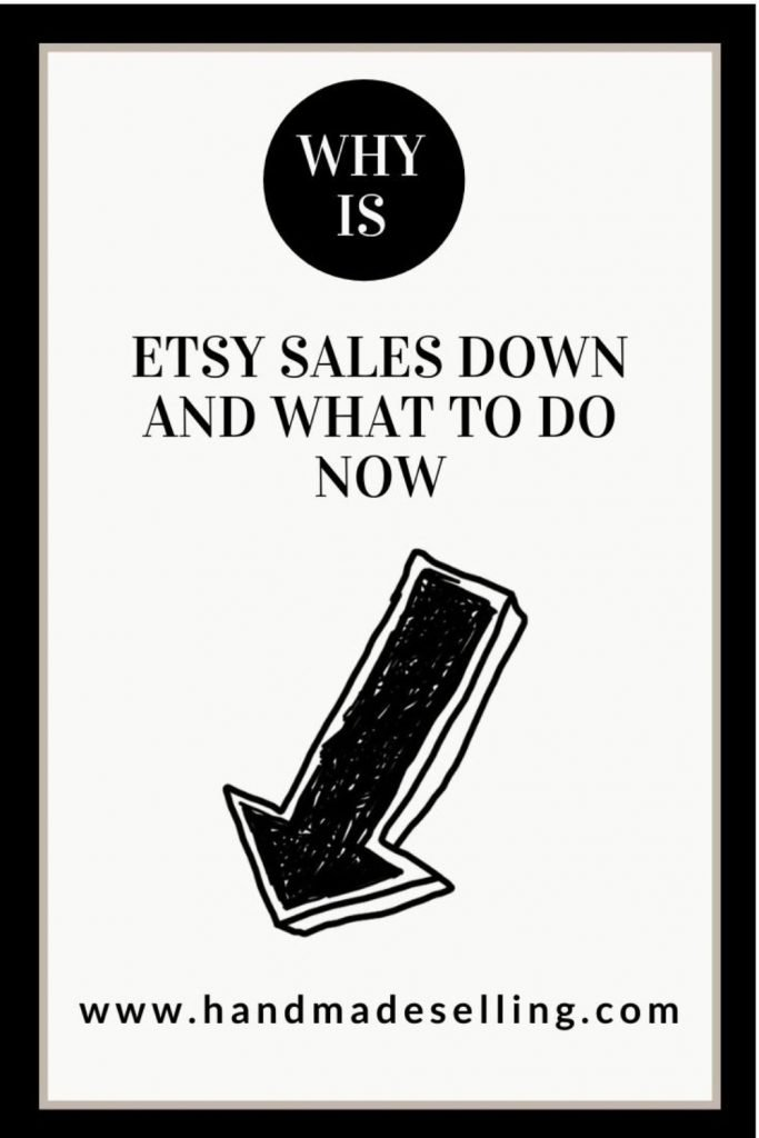 Etsy sales down reasons and solutions