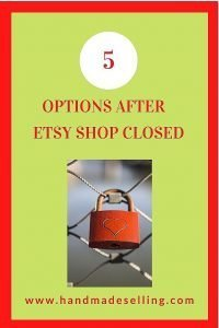 What to Do After Etsy Shop Closed