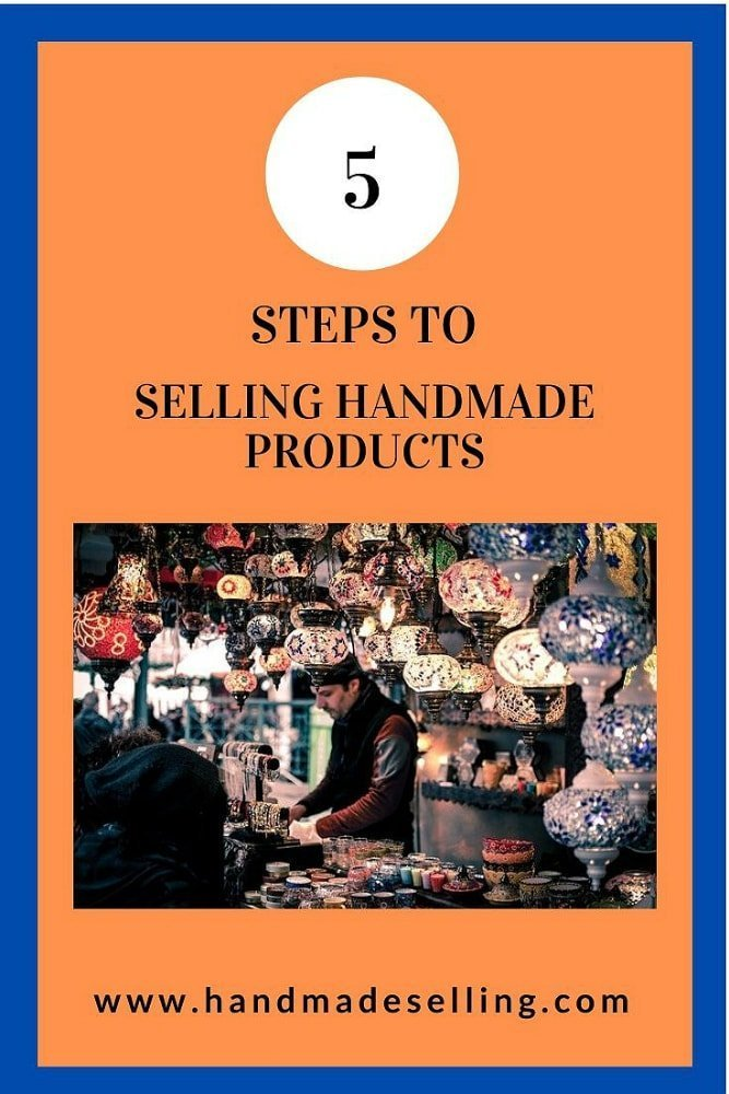 How To Go About Selling Handmade Products