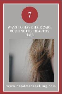 hair care routine for healthy hair