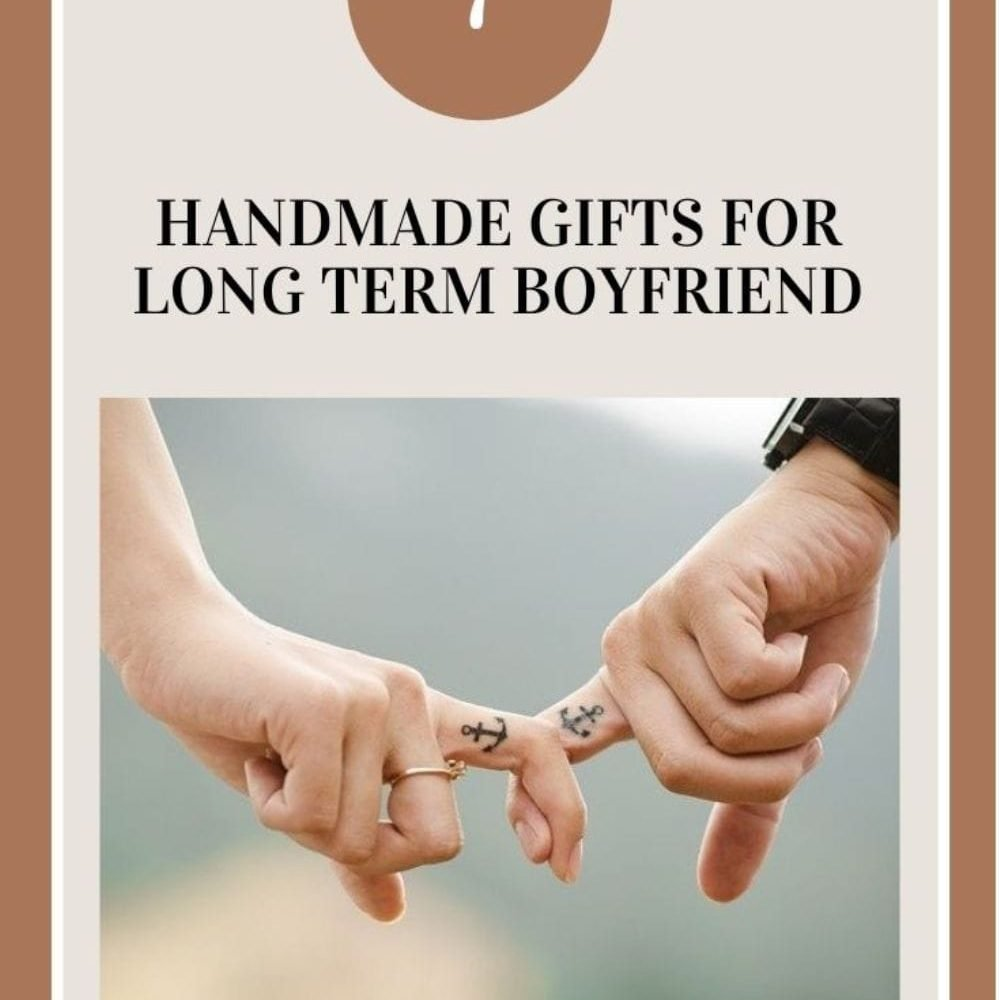 handmade gifts for long distance boyfriend